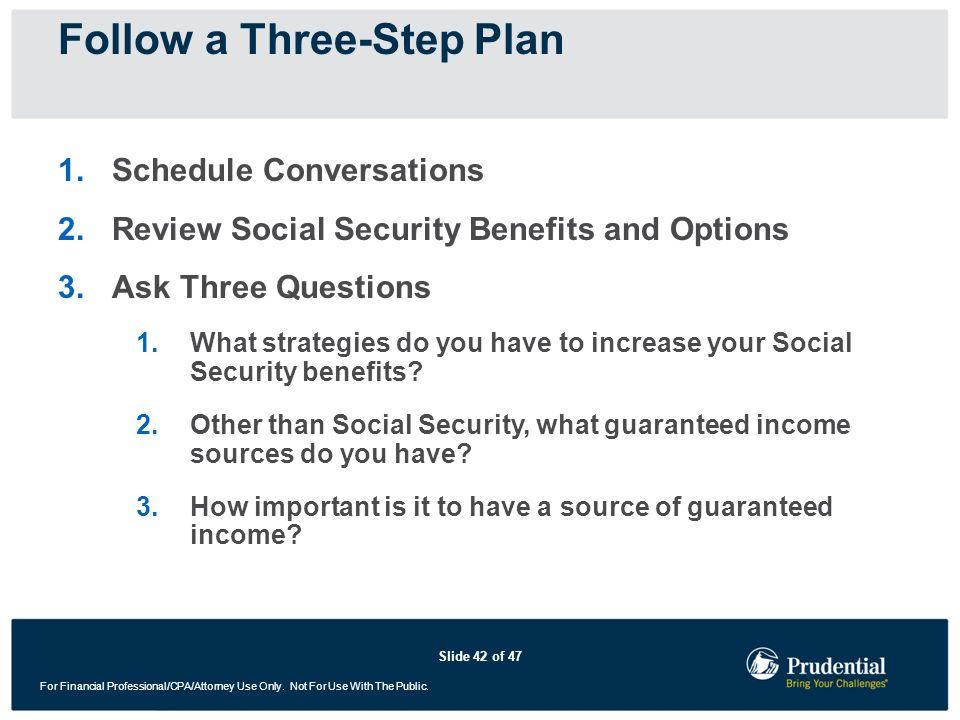 Follow a Three-Step Plan