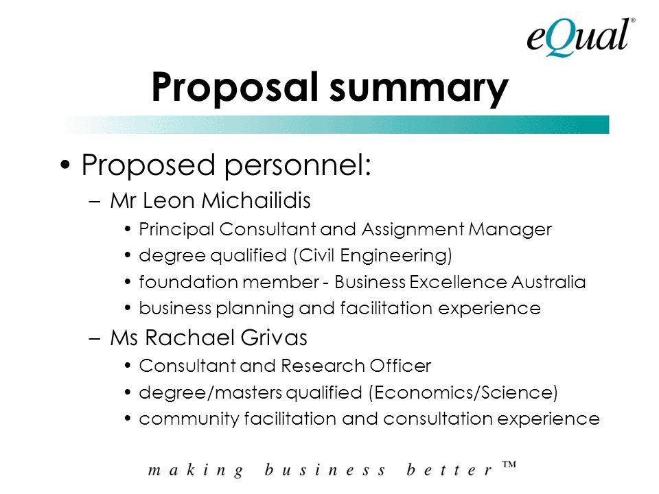 Proposal summary Proposed personnel: Mr Leon Michailidis