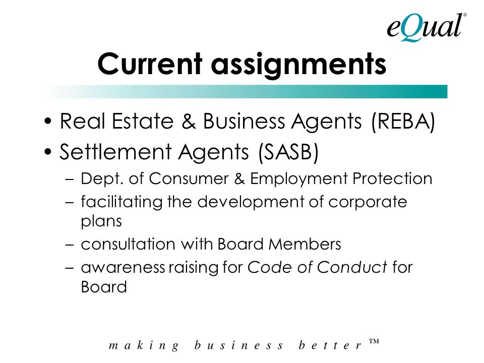 Current assignments Real Estate & Business Agents (REBA)