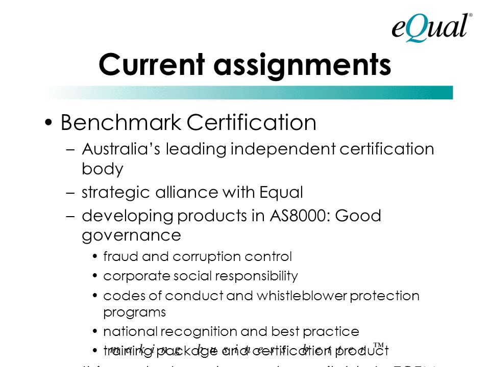 Current assignments Benchmark Certification