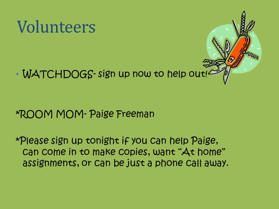 Volunteers WATCHDOGS- sign up now to help out!