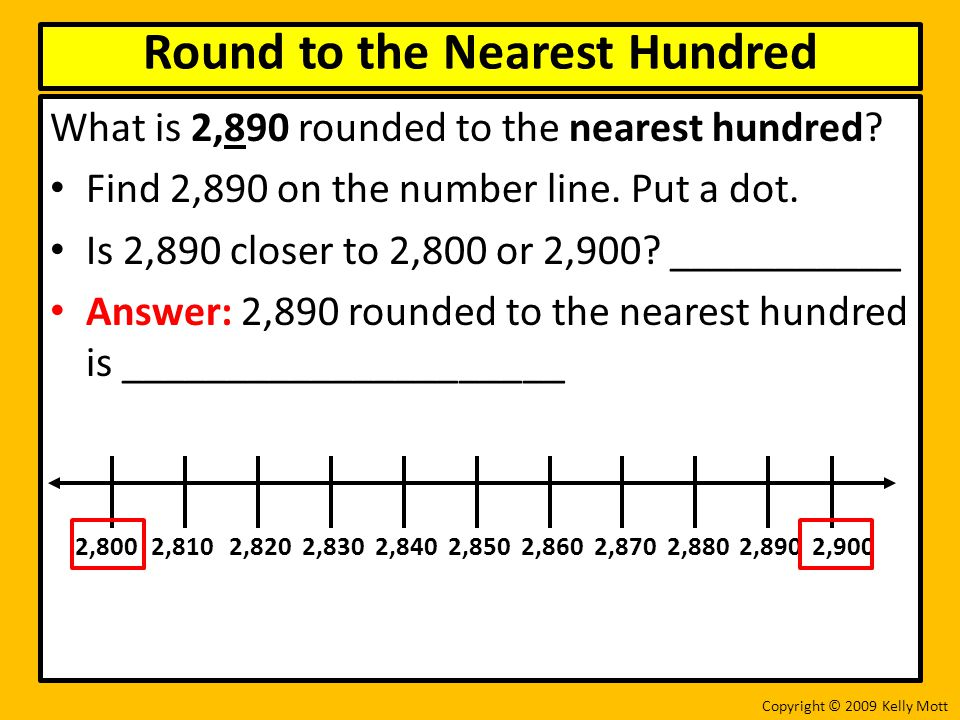 Round to the Nearest Hundred