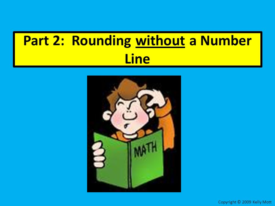 Part 2: Rounding without a Number Line
