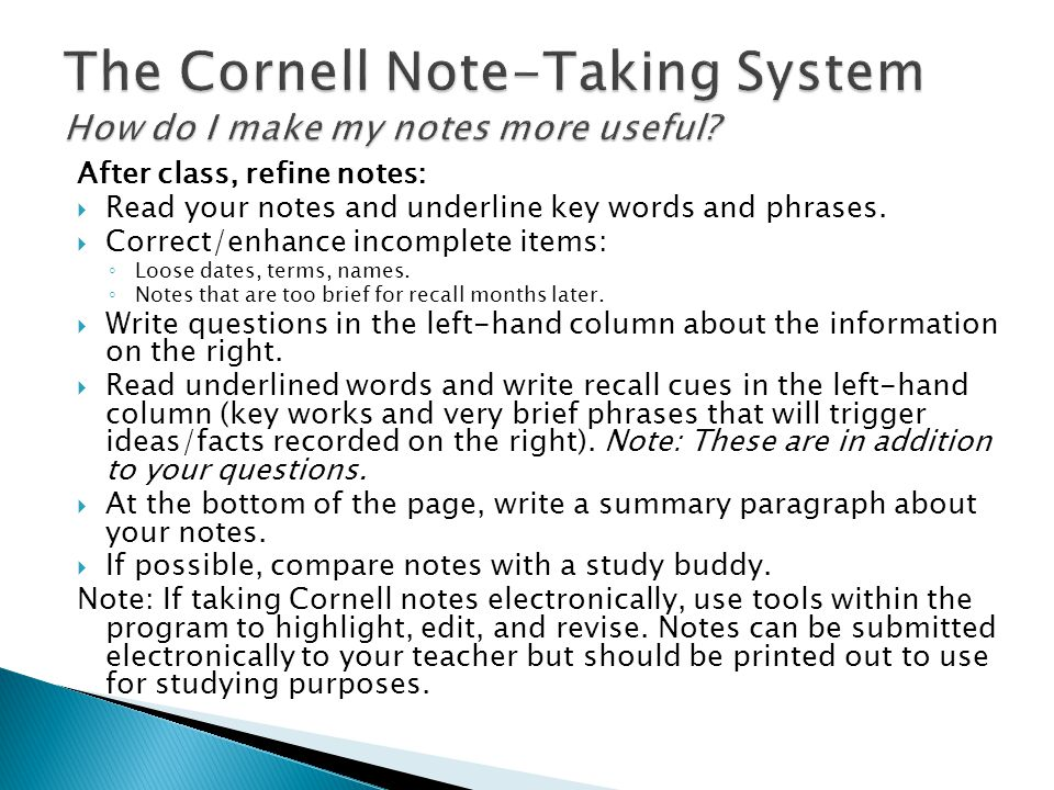 The Cornell Note-Taking System How do I make my notes more useful