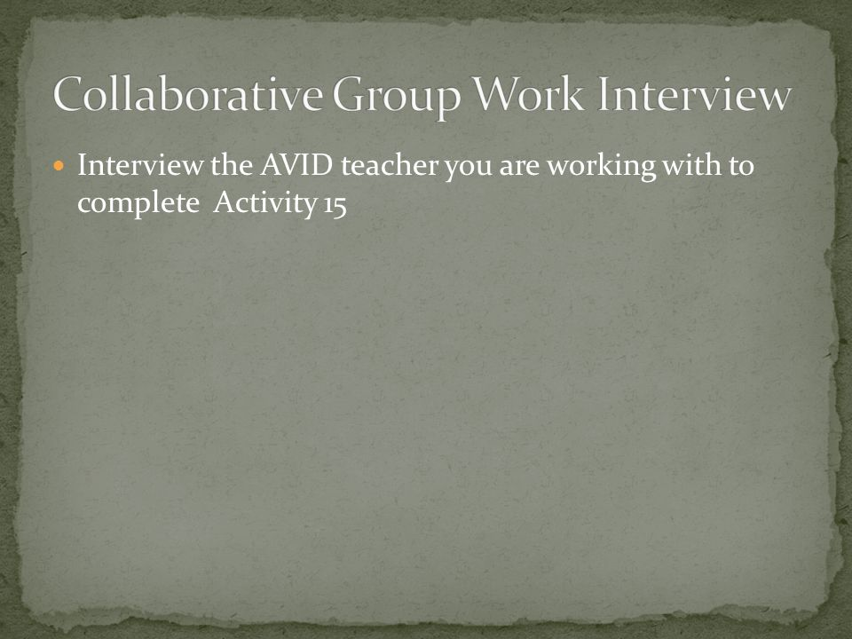 Collaborative Group Work Interview