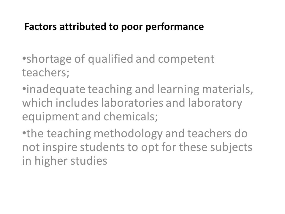 Factors attributed to poor performance