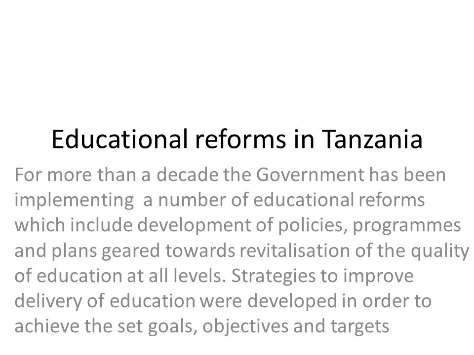 Educational reforms in Tanzania