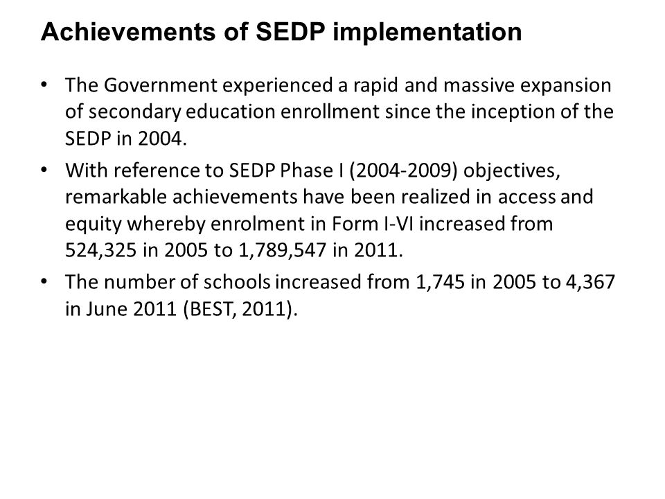 Achievements of SEDP implementation