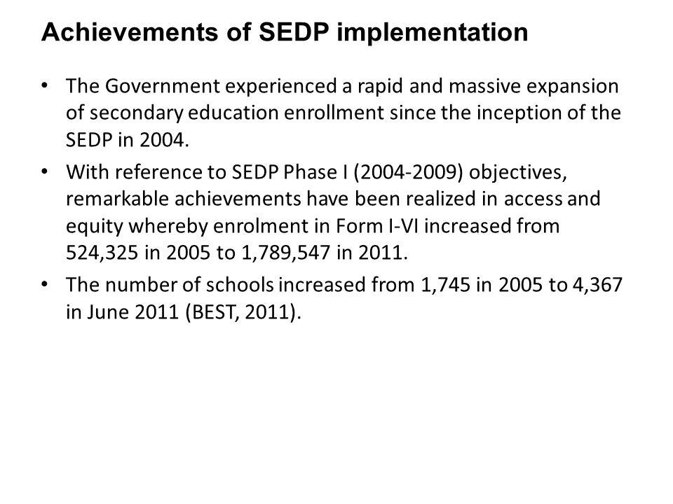 Achievements of SEDP implementation