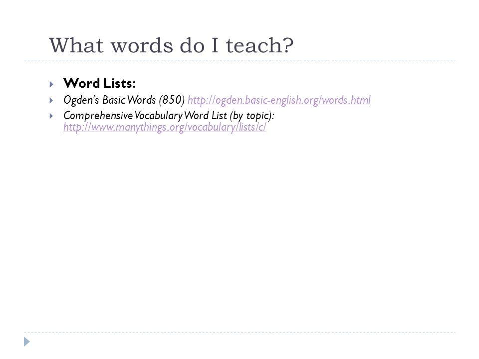 What words do I teach Word Lists: