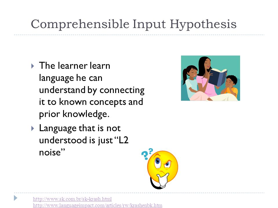 Comprehensible Input Hypothesis