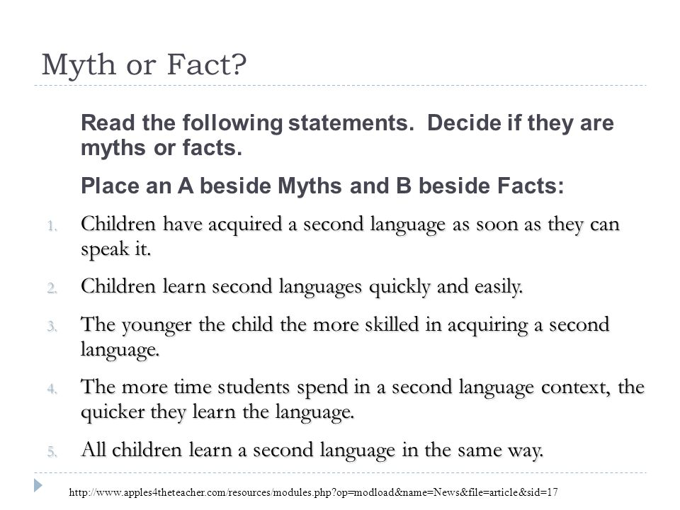 Myth or Fact Read the following statements. Decide if they are myths or facts. Place an A beside Myths and B beside Facts: