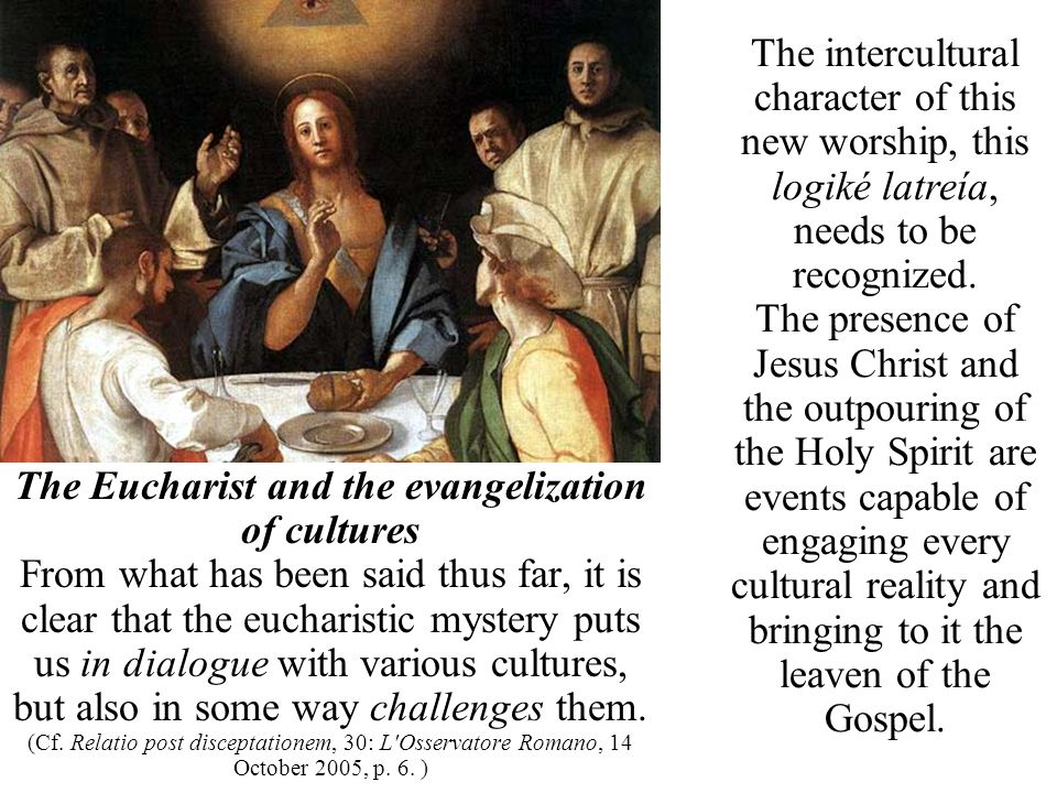 The Eucharist and the evangelization of cultures