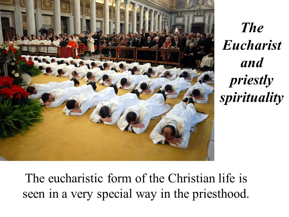 The Eucharist and priestly spirituality