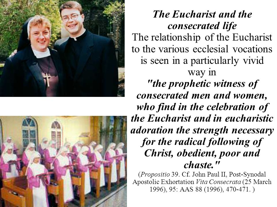 the prophetic witness of consecrated men and women,