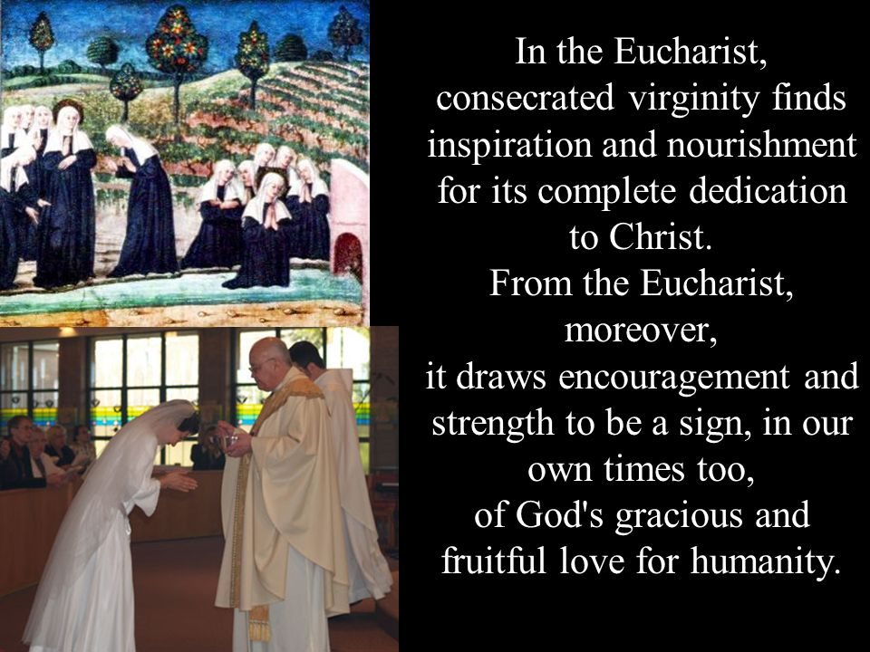 From the Eucharist, moreover,