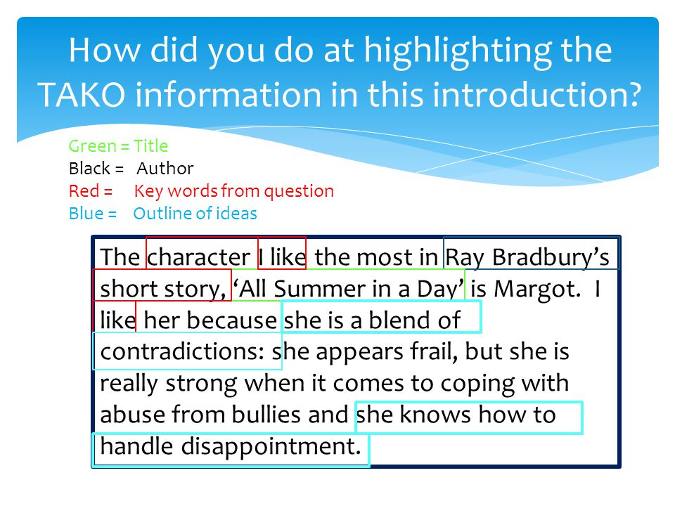 How did you do at highlighting the TAKO information in this introduction