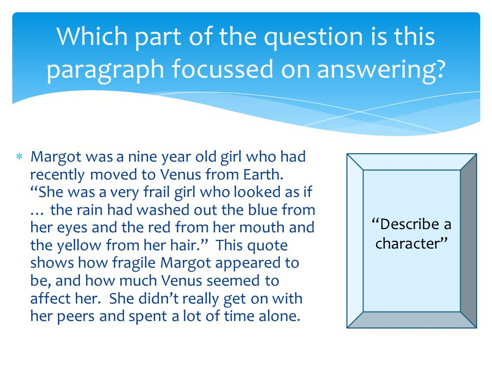 Which part of the question is this paragraph focussed on answering