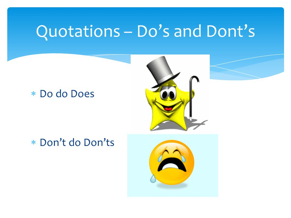 Quotations – Do's and Dont's