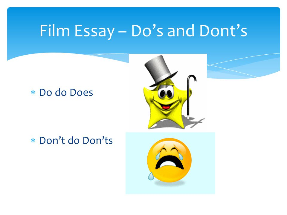 Film Essay – Do's and Dont's