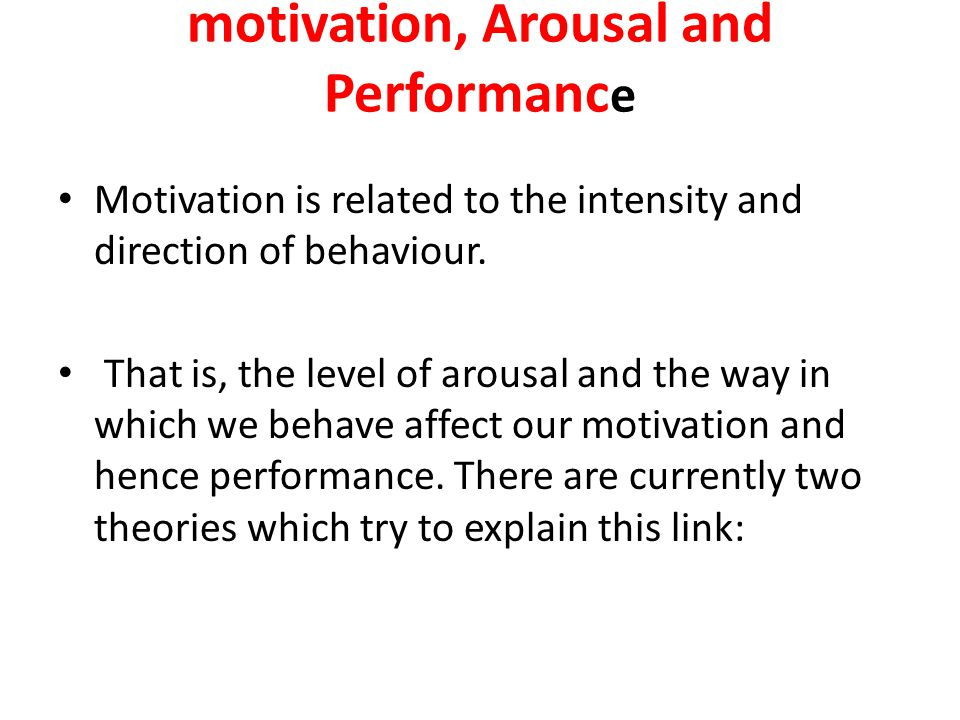 motivation, Arousal and Performance