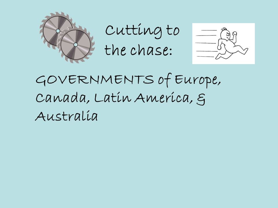 Cutting to the chase: GOVERNMENTS of Europe,