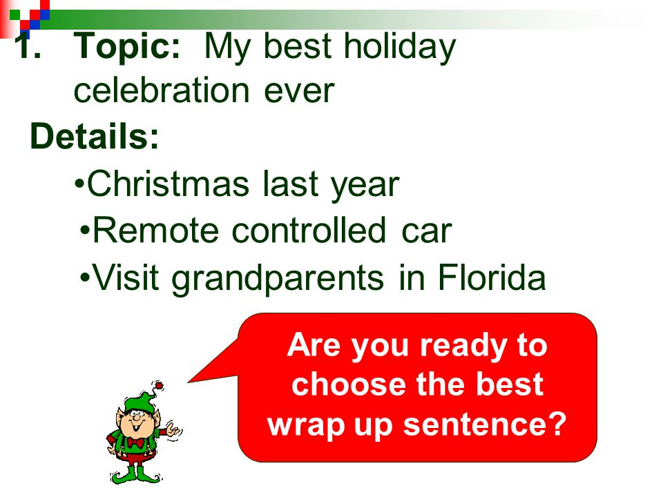 Topic: My best holiday celebration ever