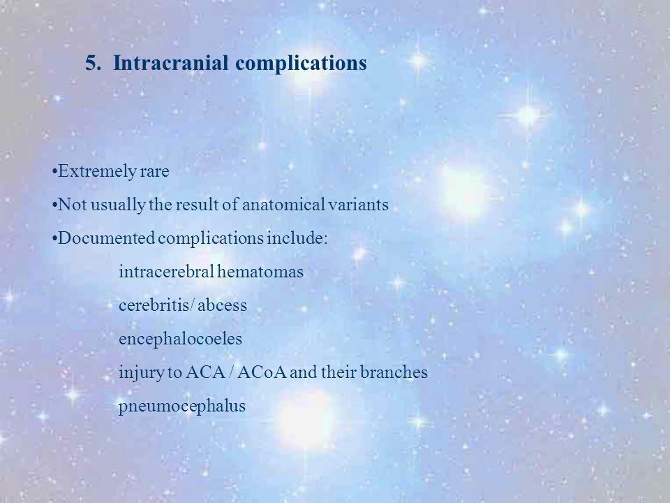 5. Intracranial complications