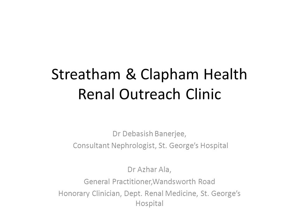 Streatham & Clapham Health Renal Outreach Clinic