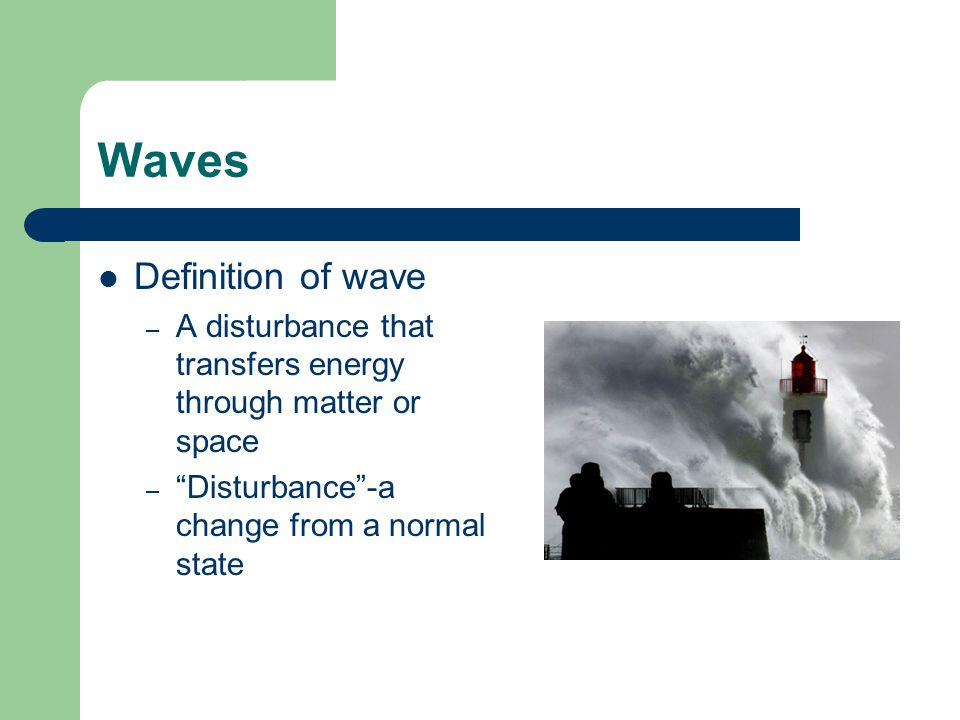 Waves Definition of wave