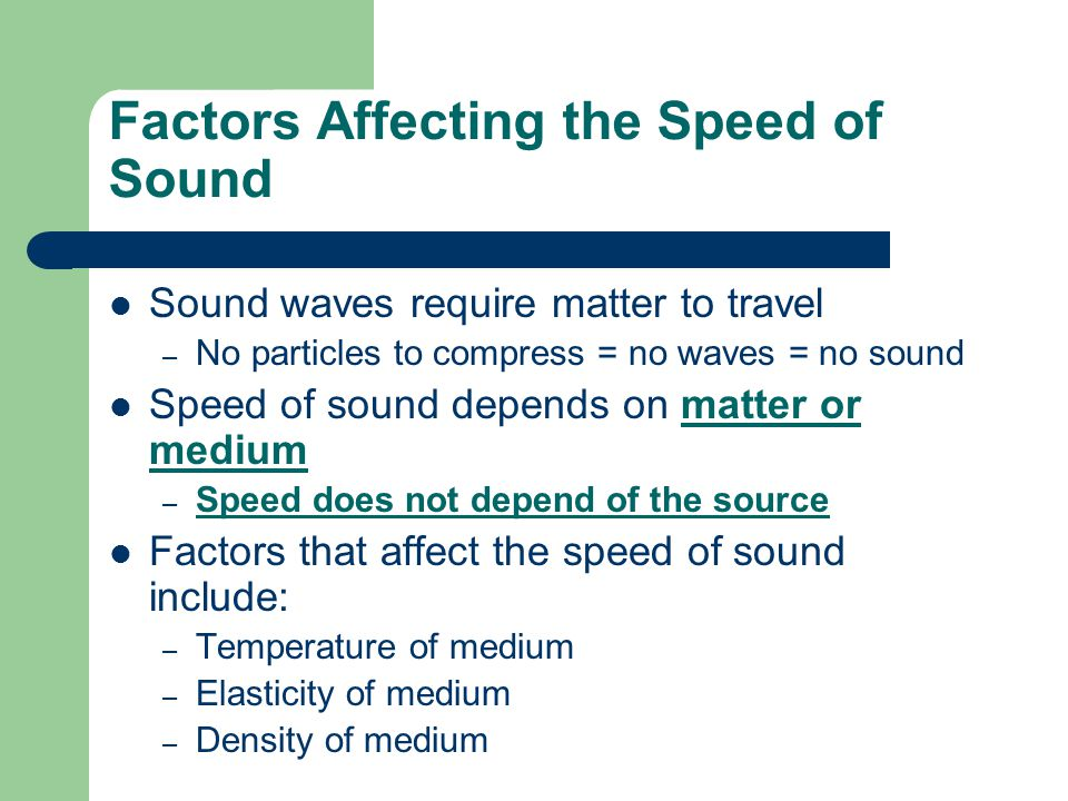 Factors Affecting the Speed of Sound