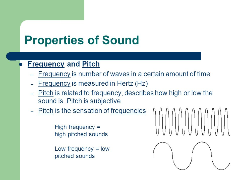 Properties of Sound Frequency and Pitch