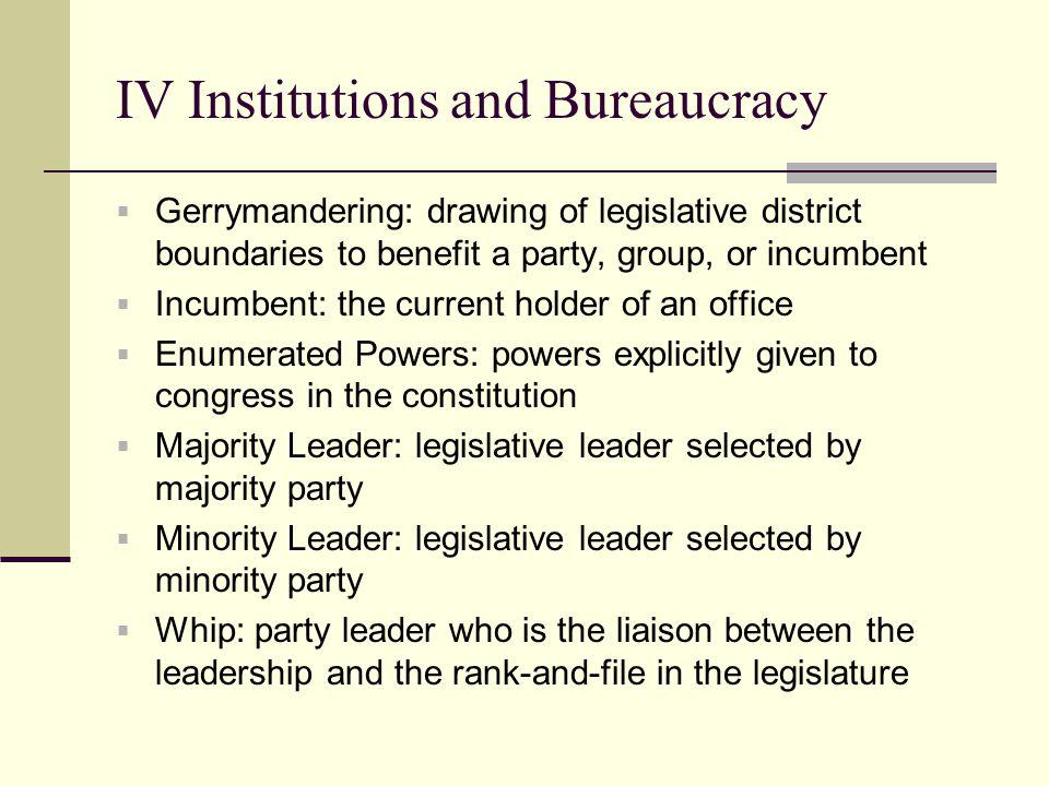 IV Institutions and Bureaucracy
