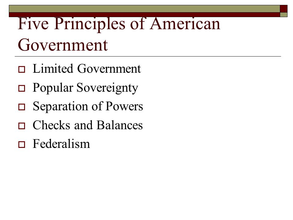 Five Principles of American Government