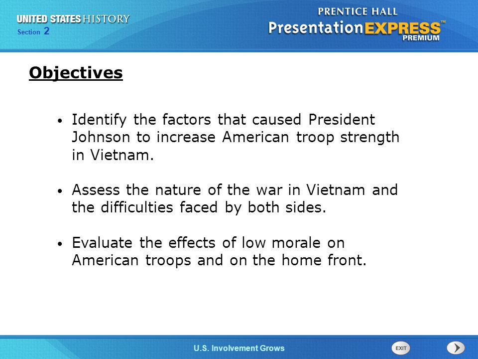 Objectives Identify the factors that caused President Johnson to increase American troop strength in Vietnam.
