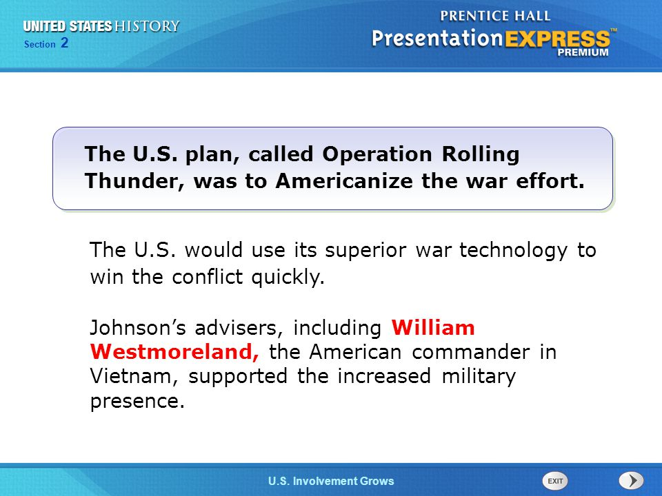 The U.S. plan, called Operation Rolling Thunder, was to Americanize the war effort.