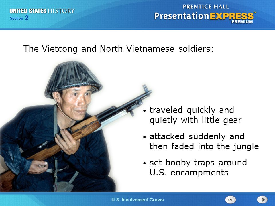 The Vietcong and North Vietnamese soldiers: