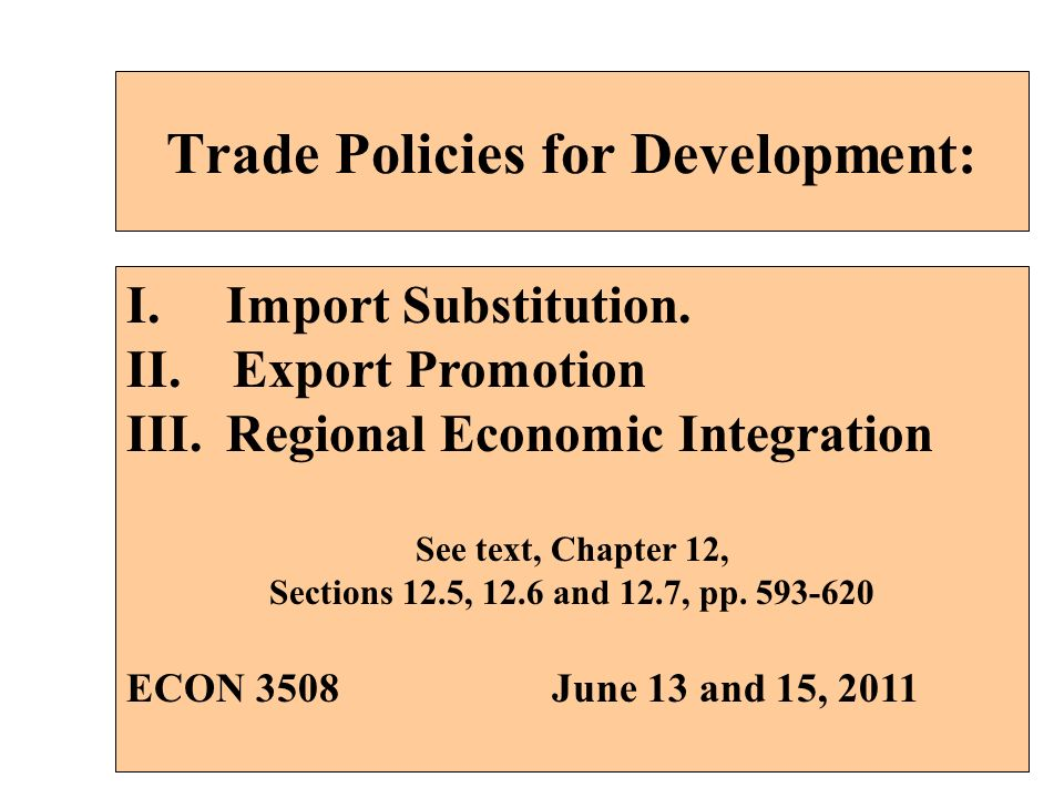 Trade Policies for Development: