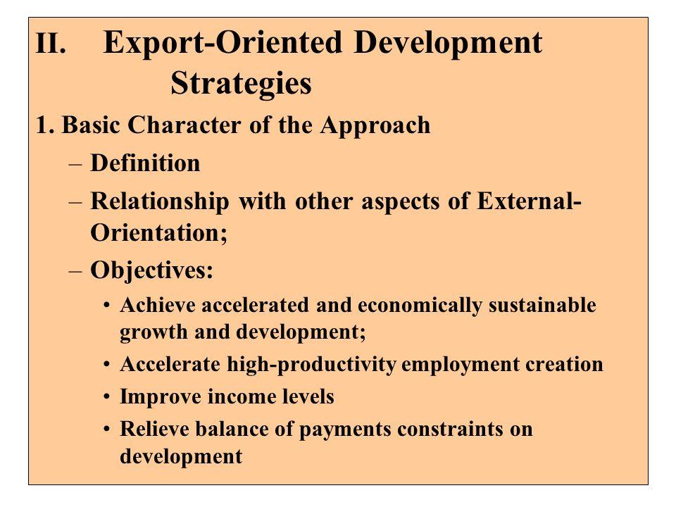 II. Export-Oriented Development Strategies