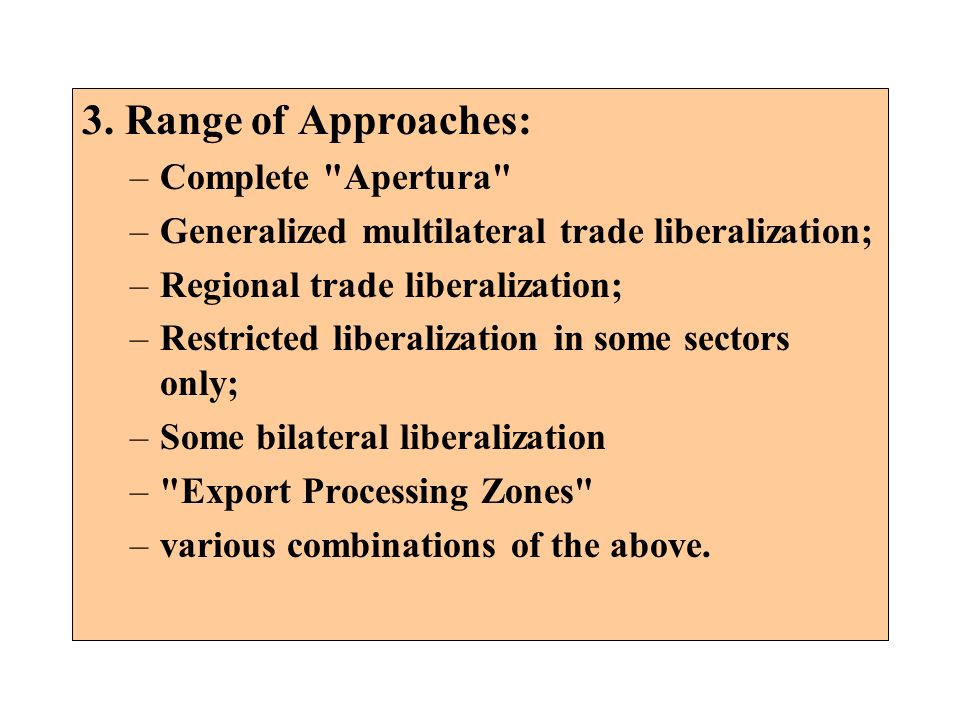 3. Range of Approaches: Complete Apertura