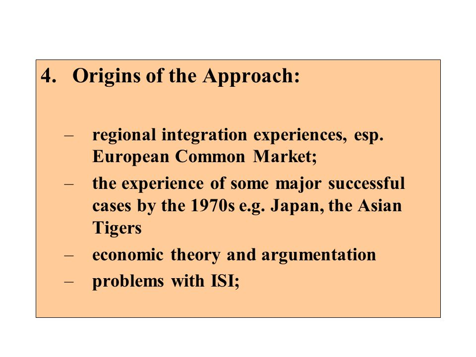 Origins of the Approach: