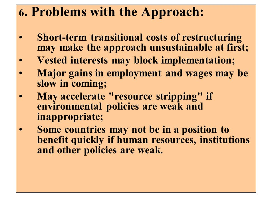 6. Problems with the Approach: