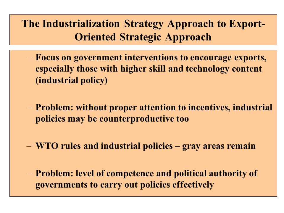 The Industrialization Strategy Approach to Export-Oriented Strategic Approach
