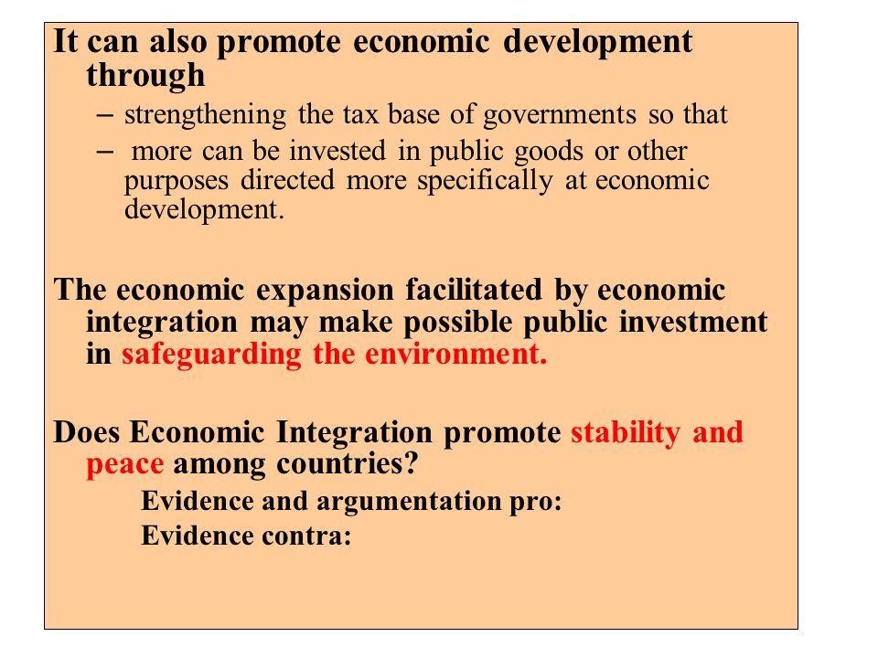 It can also promote economic development through