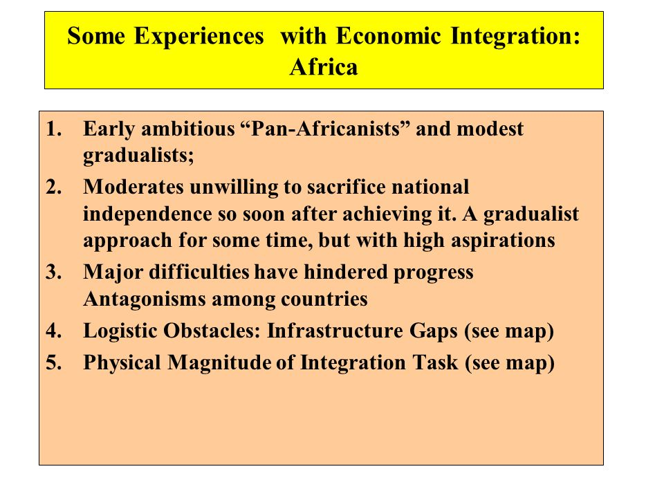 Some Experiences with Economic Integration: Africa