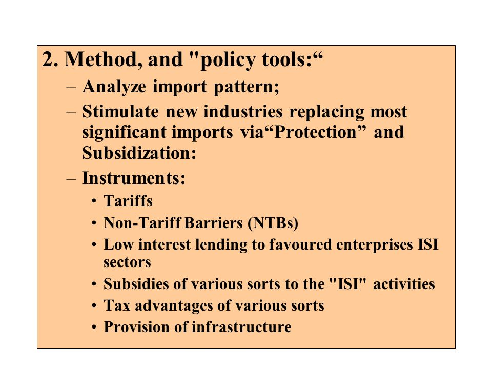 2. Method, and policy tools: