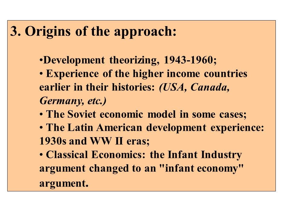 3. Origins of the approach: