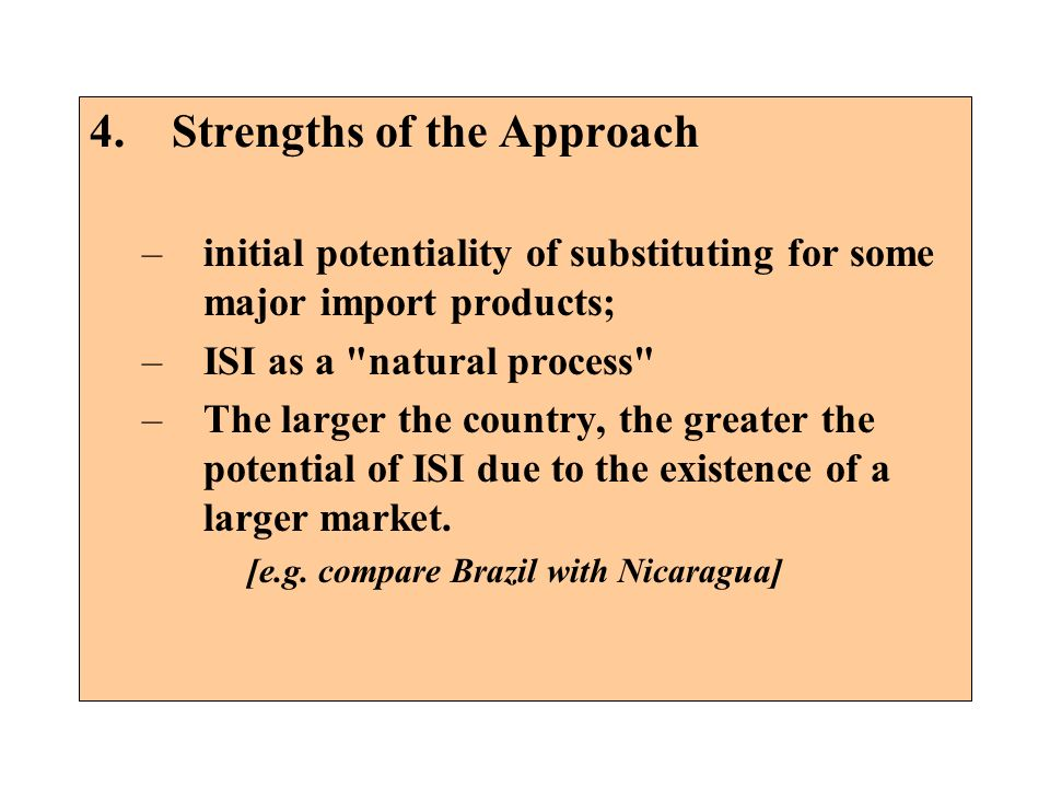 4. Strengths of the Approach