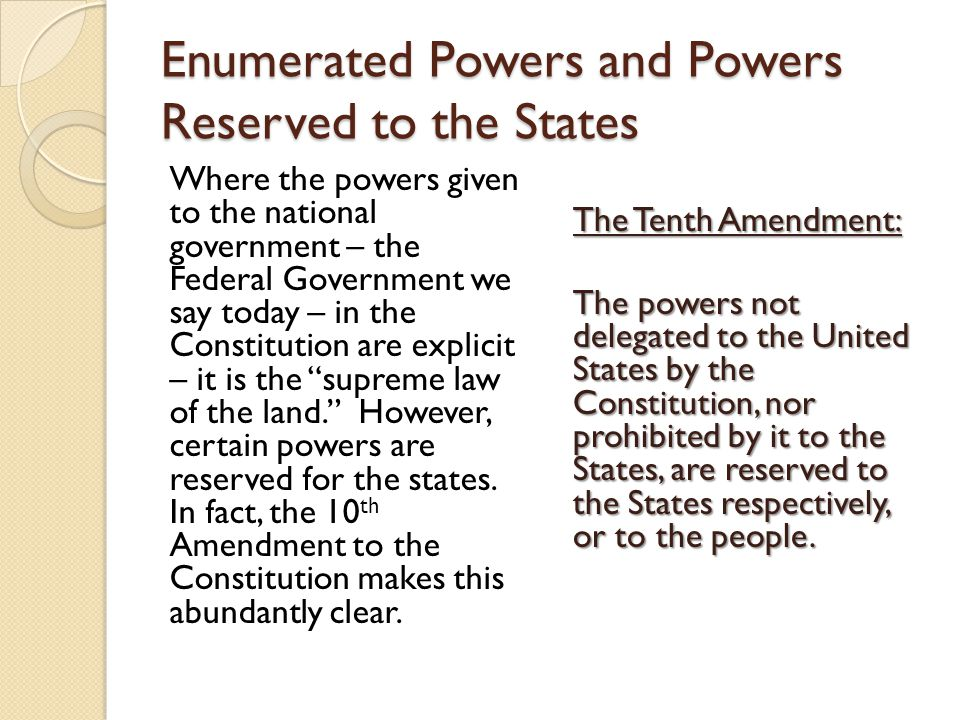 Enumerated Powers and Powers Reserved to the States