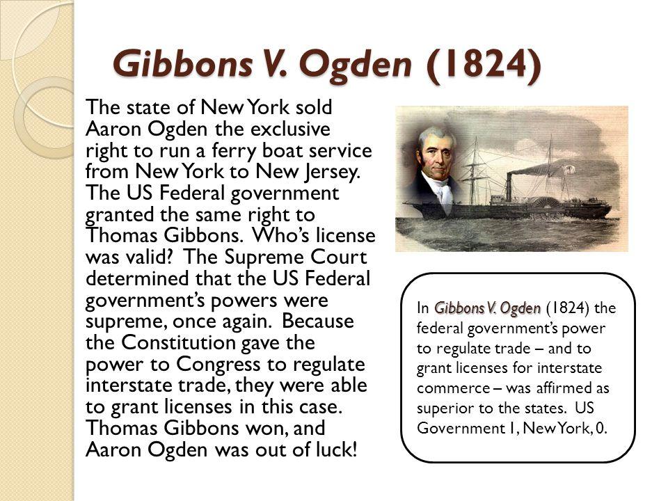 Gibbons V. Ogden (1824)